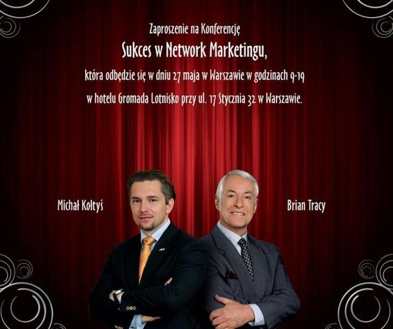 Plakat reklamujący zbliżające się seminarium Michała Kołtysia i Briana Tracy