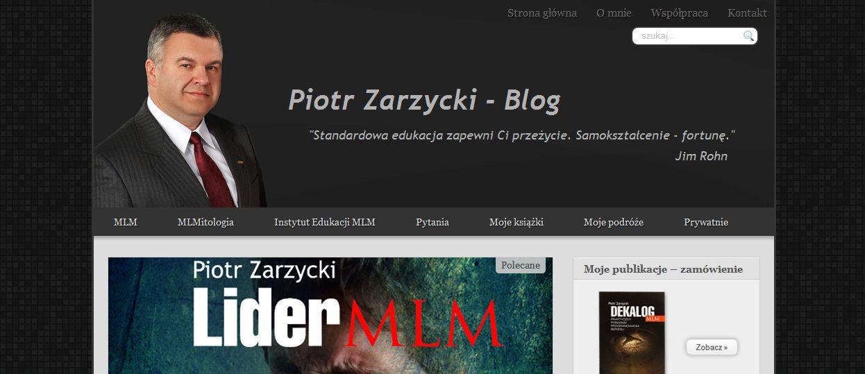 Blog Piotra Zarzyckiego (www.piotrzarzycki.com)